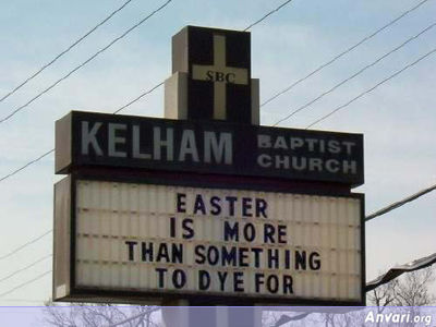 Easter to Dye For - Funny Church Signs