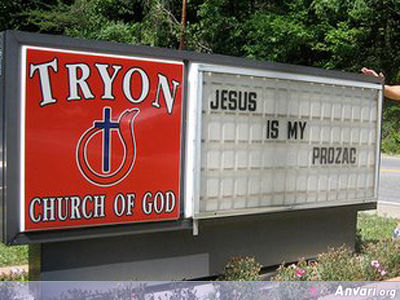 Jusus is my Prozac - Funny Church Signs