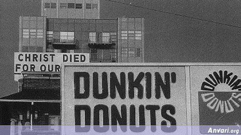 Christ Died for Our Dunkin Donuts - Pictures Taken at the Right Angle