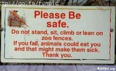 Please be Safe - Animals Can Eat You - Weird Signs